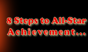 8 Steps to All-Star Achievement